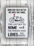 Plaque decorative Mom said you'd better not mis..., Retrodeco