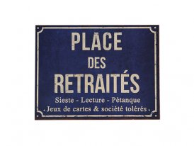 Metal sign Place des retraités, antique style, Antic Line