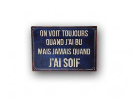 Metal sign On voit toujours Antic Line