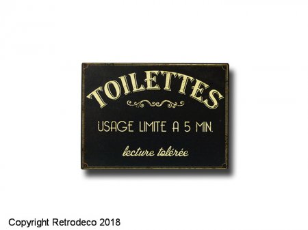 Metal sign Toilettes usage limité, antique style, Antic Line